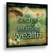 The Secret to Attracting Wealth Meditation CD - Kelly Howell